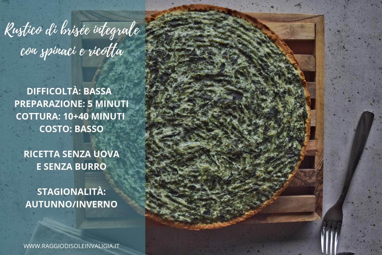 Rustico di brisée integrale con spinaci e ricotta