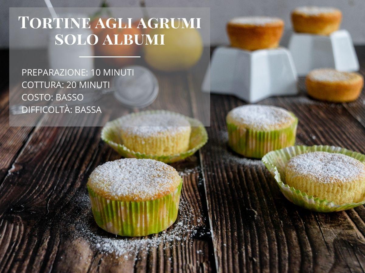 Tortine o muffin agli agrumi con solo albumi