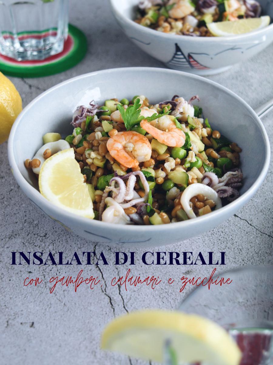 Ricetta estiva, insalata di cereali al profumo di mare